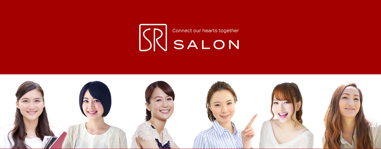 SR Salon(SR サロン) -Connect our hearts together-